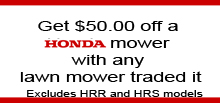 Get $50 off a Honda mower with any mower traded in